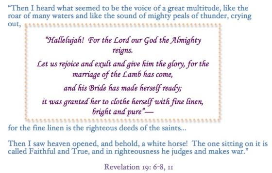 Revelation 19.6-8,11